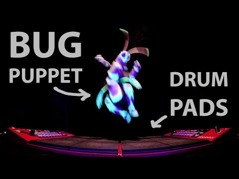 BUG PUPPET + DRUM PADS