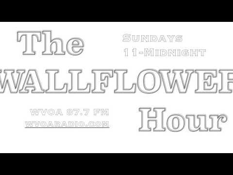 Wallflower Hour #17 4/23/2017