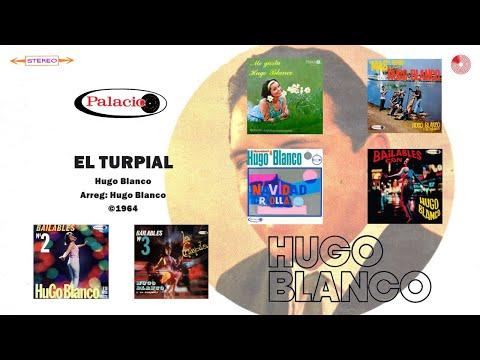 Hugo Blanco - El Turpial (�)