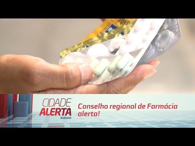 Conselho regional de Farmácia alerta para ingestão de medicamentos sem prescrição