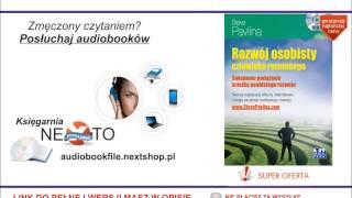 Rozwój osobisty człowieka rozumnego - Steve Pavlina - Audiobook, do słuchania w podróży, MP3