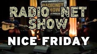 RADIO NET SHOW - Nice Friday