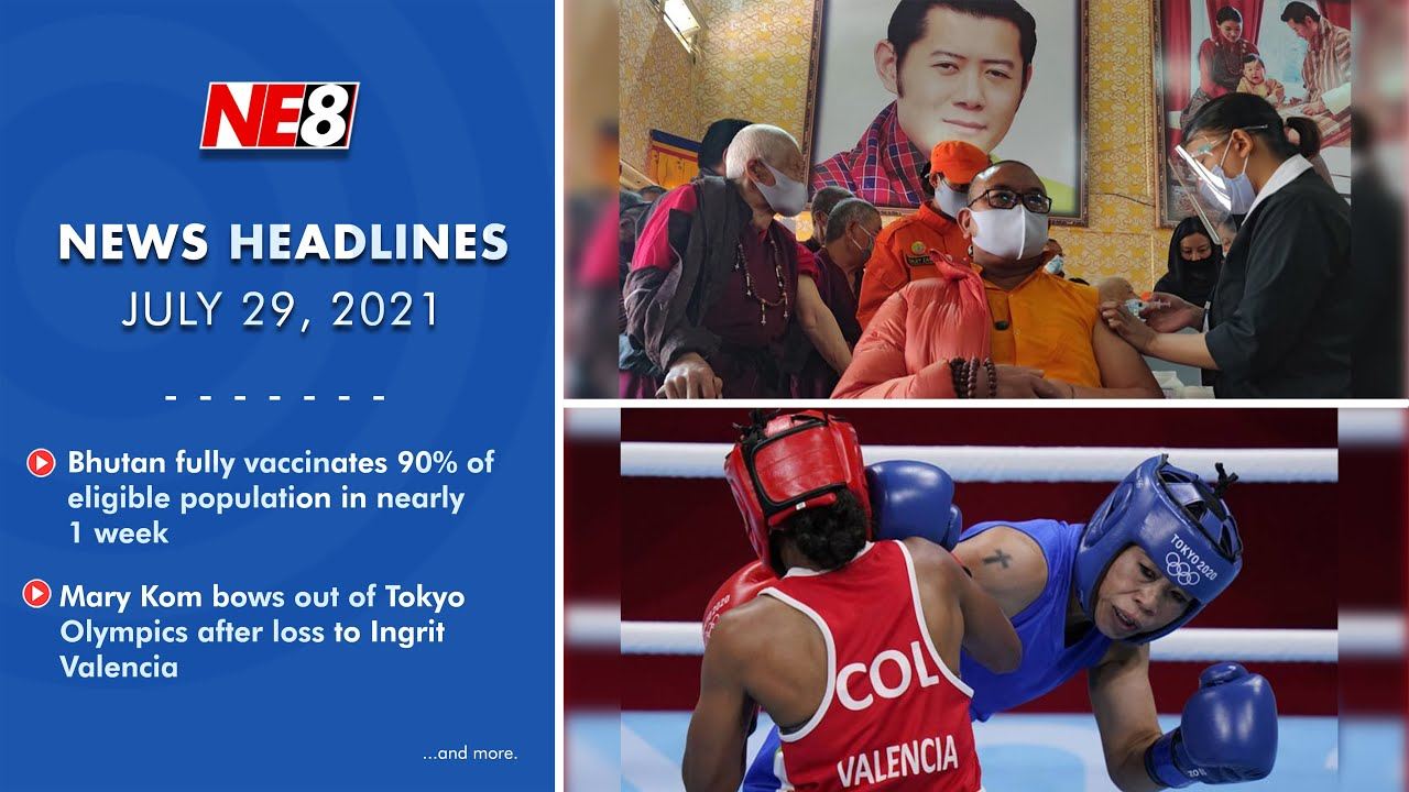 News Headlines (NE8): July 29, 2021
