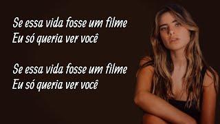 Se Essa Vida Fosse Um Filme (Letra) - Giulia Be