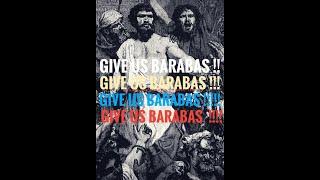 { Give us Barabbas } Pastor Straker