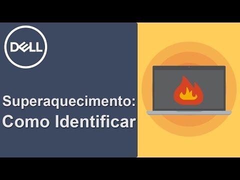 Superaquecimento - Como identificar se seu PC está Superaquecendo (Dell Oficial)