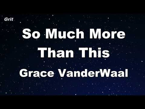 So Much More Than This - Grace VanderWaal Karaoke 【With Guide Melody】 Instrumental