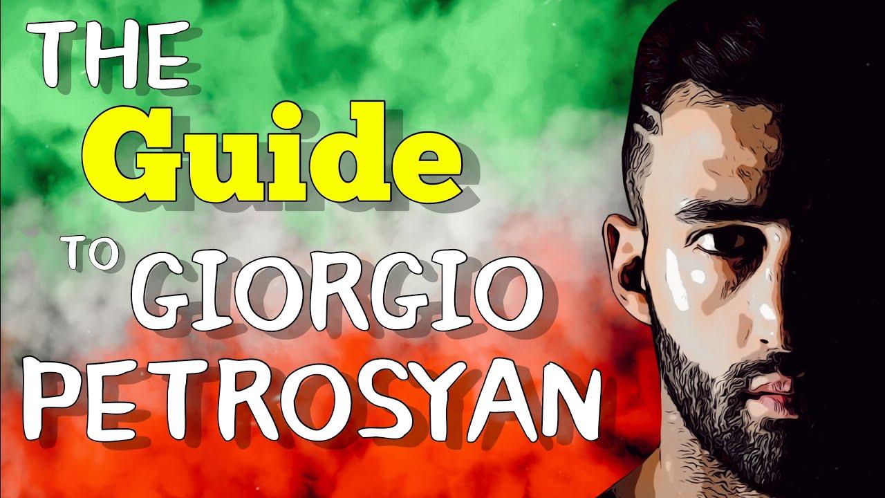 The Guide to Giorgio Petrosyan