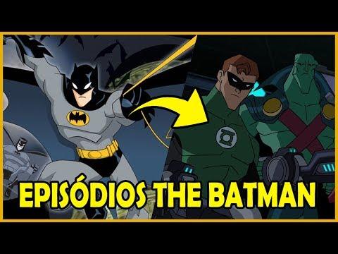 TOP 10 EPISÓDIOS DO DESENHO THE BATMAN