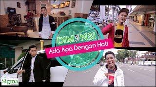 DIM3NSI - AADH (Ada Apa Dengan Hati) Official Video Music MP3