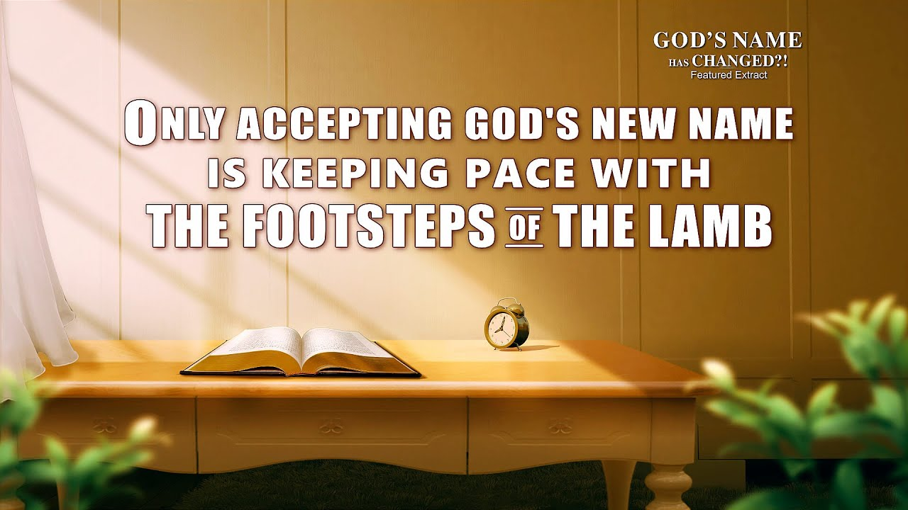 """Gospel Movie Extract 5 From """"God's Name Has Changed?!"""": Only Accepting God's New Name Is Keeping Pace With the Footsteps of the Lamb"""