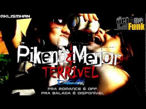 MC PIKENO E MENOR - TERRIVEL ♫♪  C/ LETRA  ' DJ LUIZINHO ' LANÇAMENTO 2012 '