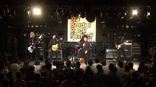 17/8/17のNO BORDER ROCK FESTIVALでの演奏です。