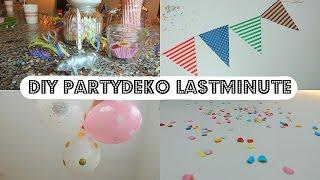 DIY lastminute  Partydeko