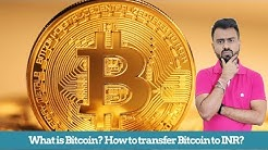 What is Bitcoin? How to convert Bitcoin to INR?