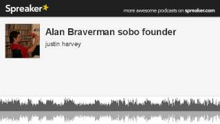Alan Braverman sobo founder (made with Spreaker)