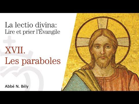 Conférences sur la Lectio divina - XVII. Les paraboles - par l'abbé Nicolas Bély