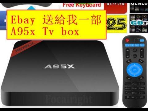 Ebay 送給我一部 A95x Tv box