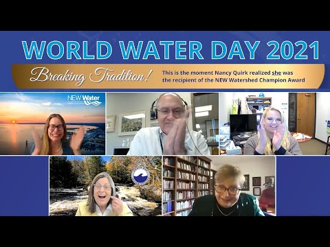 World Water Day 2021: Breaking Tradition for the NEW Watershed Champion!