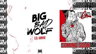 Lil Wayne - Big Bad Wolf [#D6 Reloaded] (Official Audio)