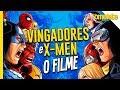 Vingadores vs X-Men: O que queremos ver no cinema   OmeleTV