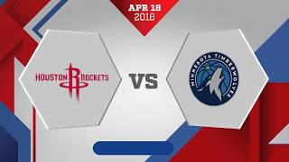 Minnesota Timberwolves vs. Houston Rockets Game 2: April, 18, 2018