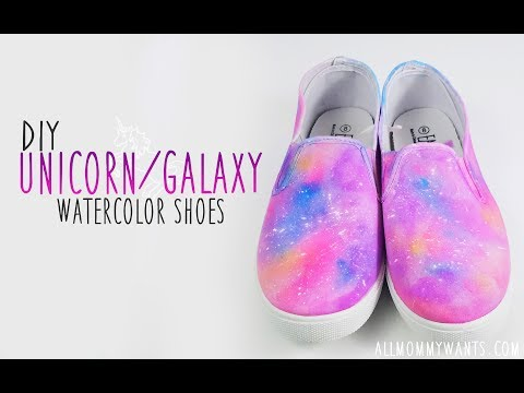 DIY: Unicorn/Galaxy Watercolor Painted Shoes/Sneakers