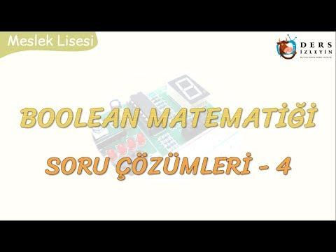 BOOLEAN MATEMATİĞİ SORU ÇÖZÜMLERİ - 4