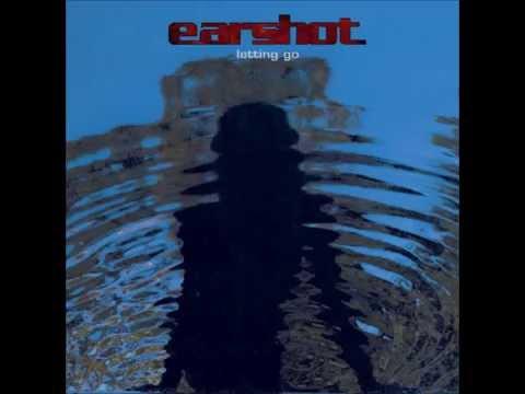 Earshot Letting Go Full Album