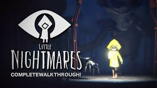 LITTLE NIGHTMARES [COMPLETE-WALKTHROUGH!] [PS4]