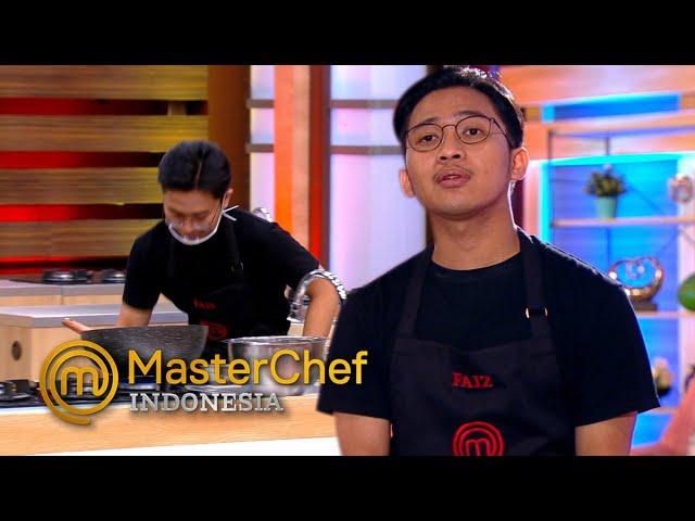 MASTERCHEF INDONESIA - Karena Terburu-buru Faiz Jadi Nabrak | TOP 5