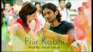 Phir Kabhi - Instrumental Cover Mix (M.S Dhoni)  | Harsh Sanyal |