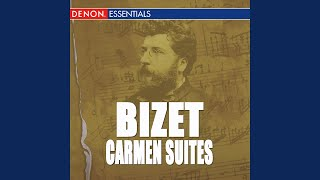Carmen, Opera Suite No. 1: Intermezzo, Act 3