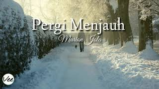 Marion Jola - Pergi Menjauh (Lyrics) by OVEE