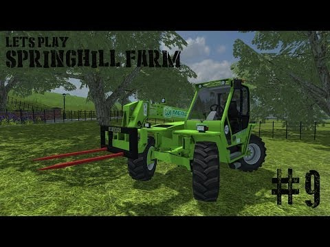 Farming Simulator 2013 - Springhill Farm - Ep 9