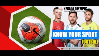 KNOW YOUR SPORT | KERALA OLYMPIC | STAY FIT | FOOTBALL