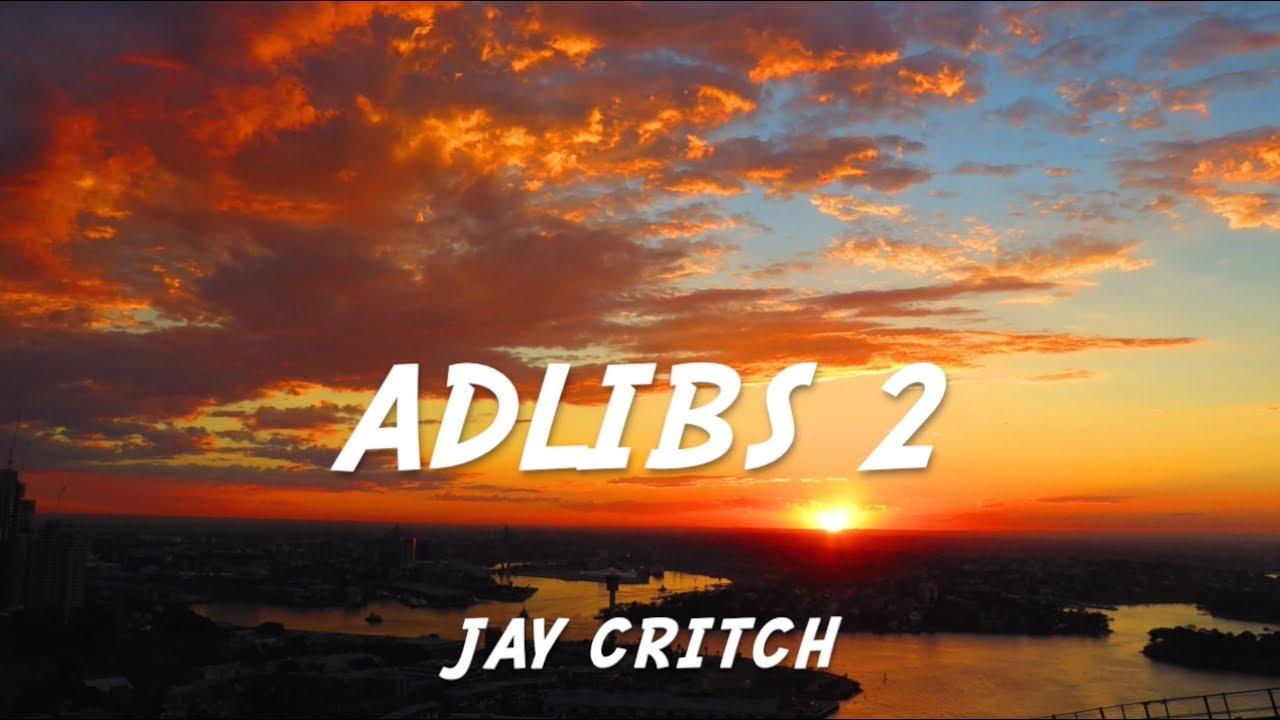 Adlibs 2- Jay Critch LYRICS