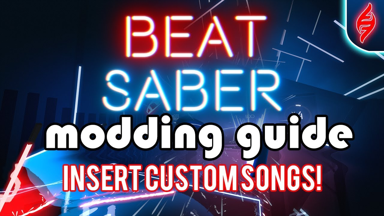 Beat Saber - Mod Guide: Insert Custom Songs