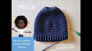 How to Crochet a Basic Ponytail Beanie