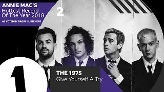 2 - The 1975  – Give Yourself A Try | Annie Mac