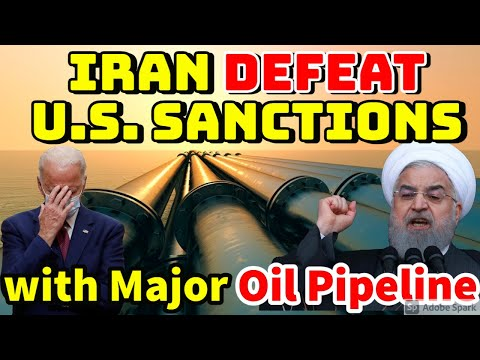 IRAN DEFEAT U.S. SANCTIONS WITH NEW MAJOR OIL PIPELINE.