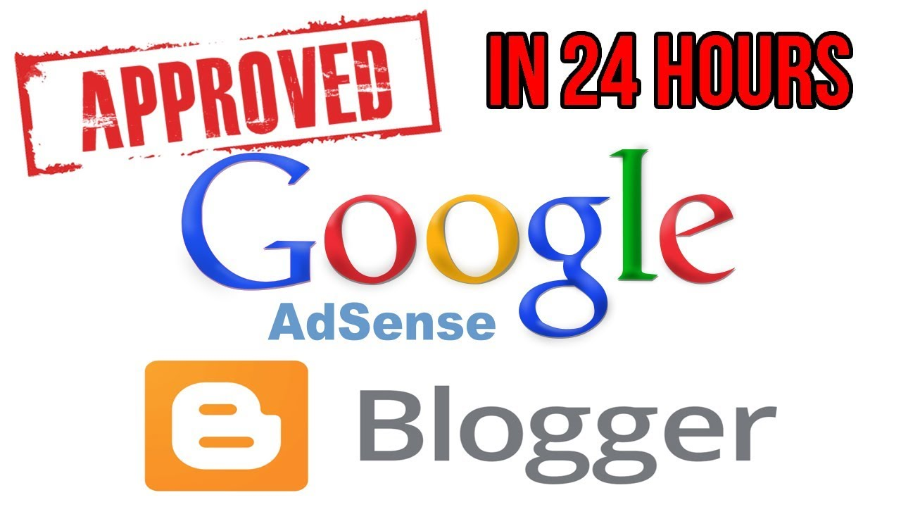 How to Approve Adsense With Blogspot | Get Approved in 24 Hours | 2018