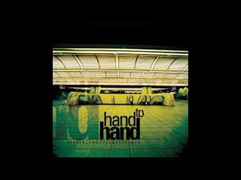 Hand To Hand - A Perfect Way To Say Goodbye (FULL ALBUM)