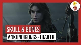 Skull and Bones: E3 2017  Ankündigungs-Trailer - AUT