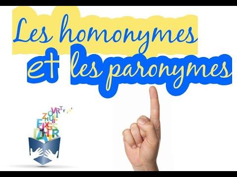 Les homonymes et les paronymes - YouTube