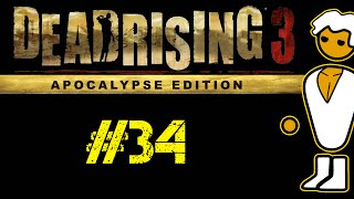 Dead Rising 3 - PC Gameplay Playthrough - P34