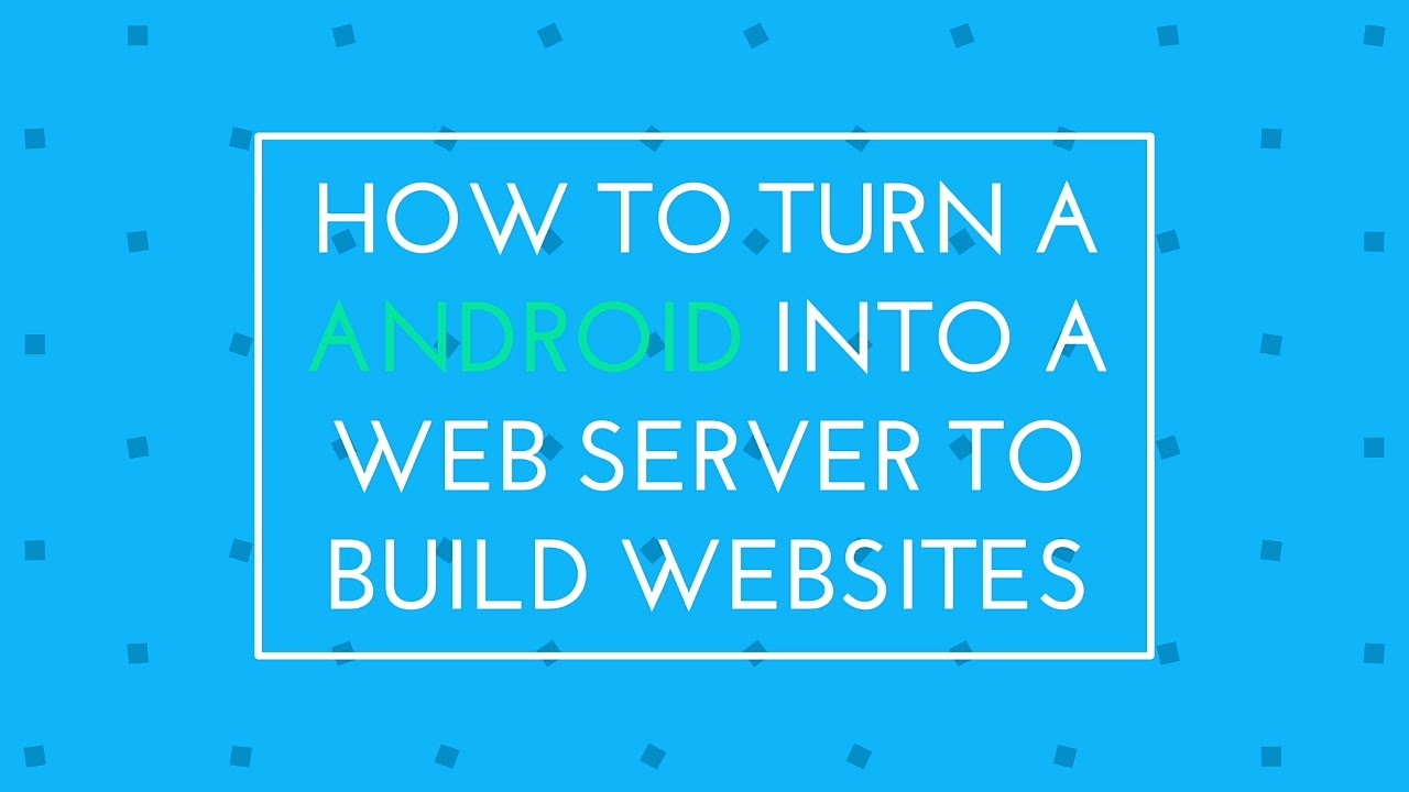 How To Turn A Android Into A Web Server To Build Websites | PHP programming  by Android