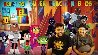 SRB Reacts to Teen Titans GO! VS Teen Titans Teaser Trailer