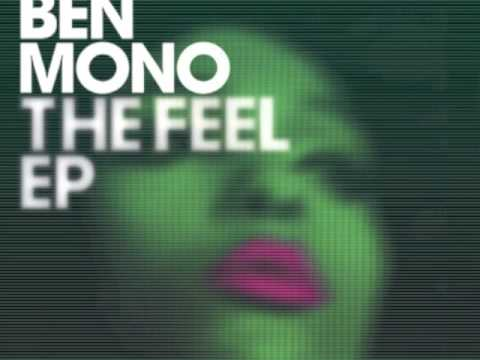 Ben Mono - The Feel (Bit Funk Remix)