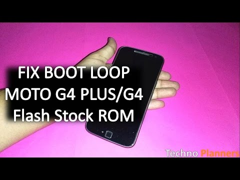 How to fix boot loop on moto g4 plus flash stock rom - Moto g4 stock wallpapers ...